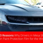 Paint Protection Film in Mesa