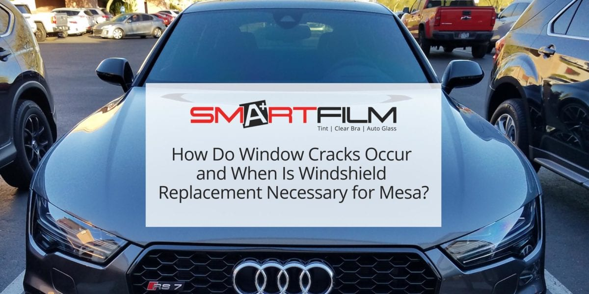 How-Do-Window-Cracks-Occur-and-When-Is-Windshield-Replacement-Necessary-for-Mesa