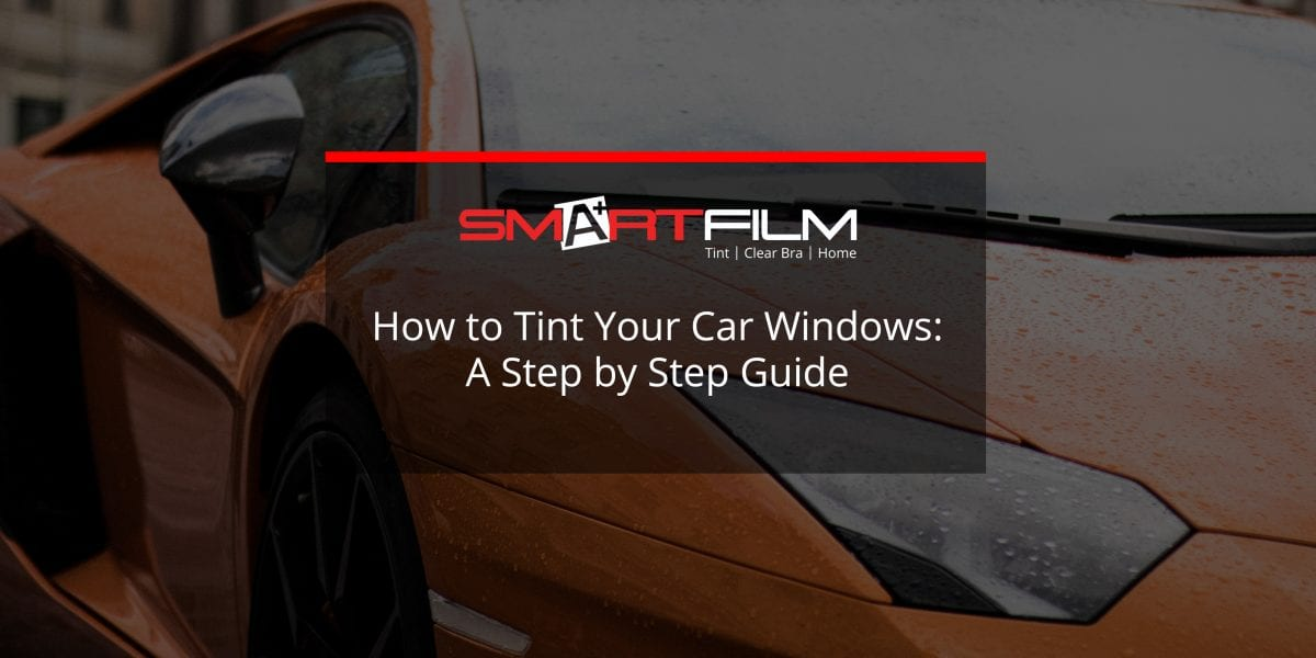 how to tint windows on car