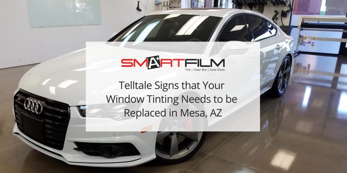 Window Tinting Needs to be Replaced in Mesa, AZ