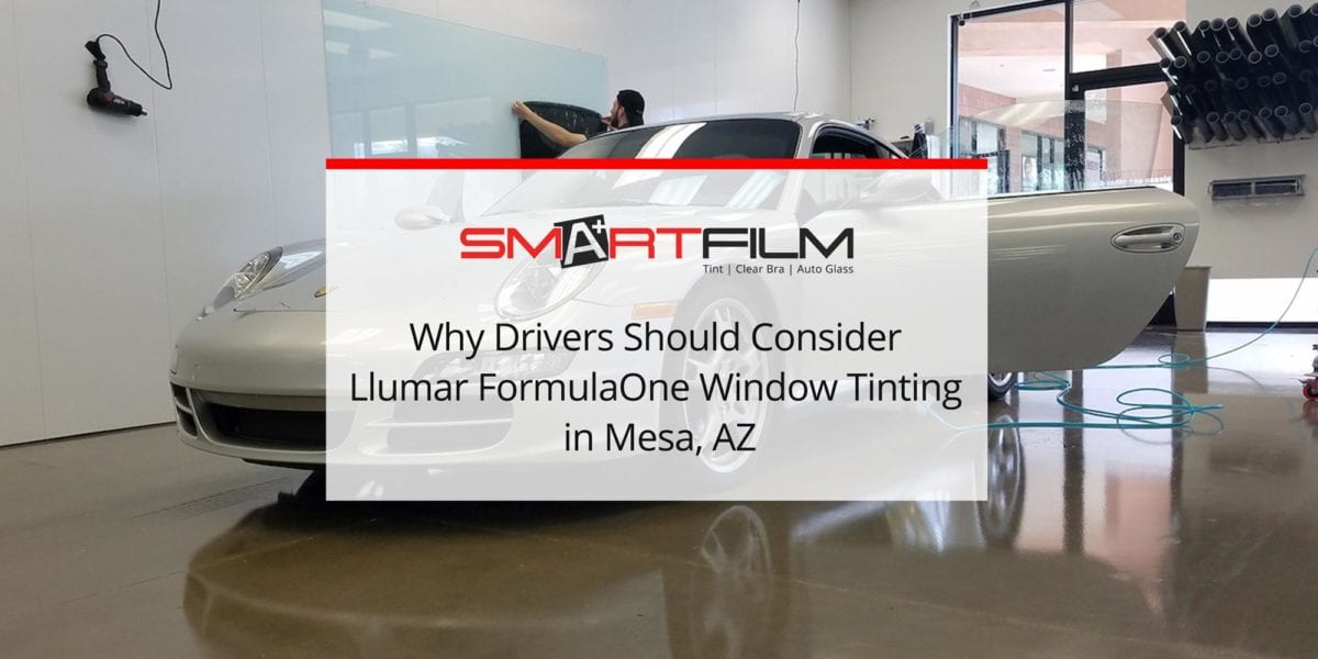 Why Drivers Should Consider Llumar FormulaOne Window Tinting in Mesa, AZ