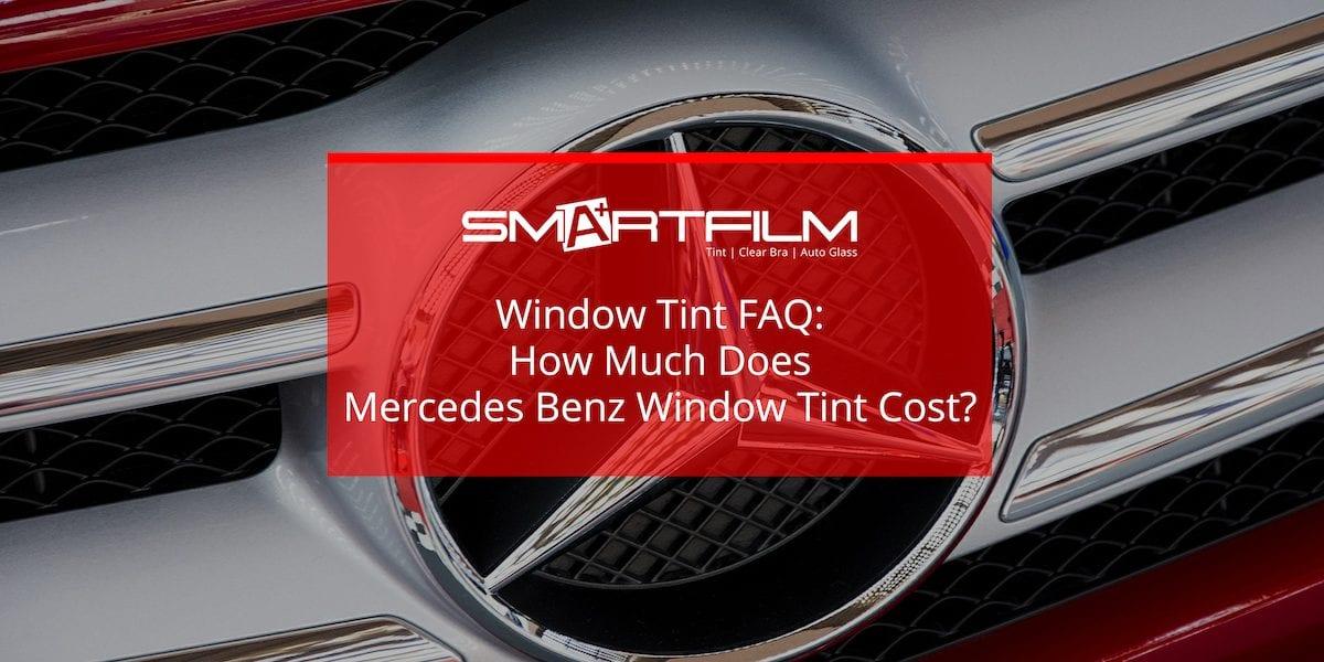 mercedes benz window tint cost